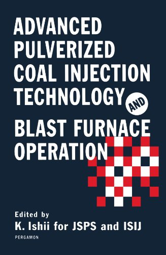 9780444547125: Advanced Pulverized Coal Injection Technology and Blast Furnace Operation