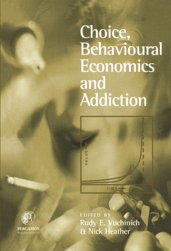 9780444547194: Choice, Behavioural Economics and Addiction