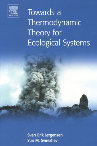 9780444547224: Towards a Thermodynamic Theory for Ecological Systems