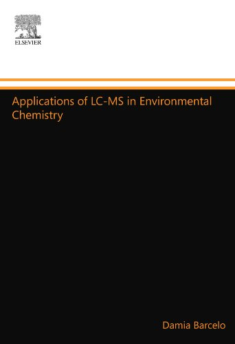 9780444548153: Applications of LC-MS in Environmental Chemistry