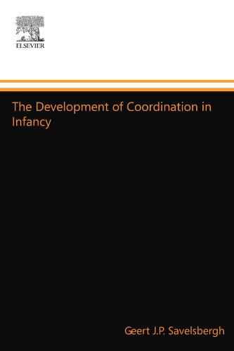 9780444548672: The Development of Coordination in Infancy