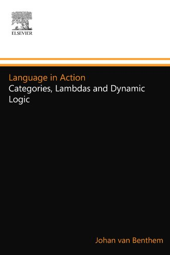 9780444548801: Language in Action: Categories, Lambdas and Dynamic Logic