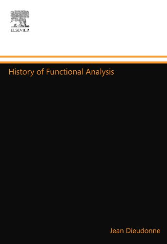 9780444548948: History of Functional Analysis