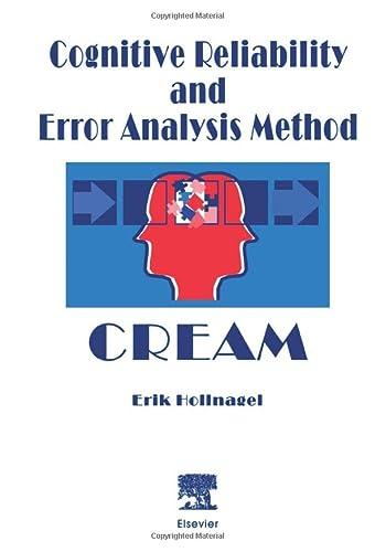 9780444548979: Cognitive Reliability and Error Analysis Method (CREAM)
