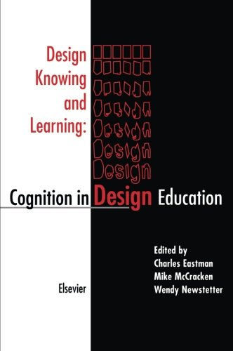 9780444549099: Design Knowing and Learning: Cognition in Design Education