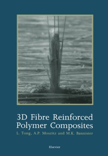 9780444549105: 3D Fibre Reinforced Polymer Composites