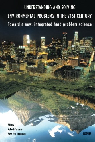 9780444549198: Understanding and Solving Environmental Problems in the 21st Century