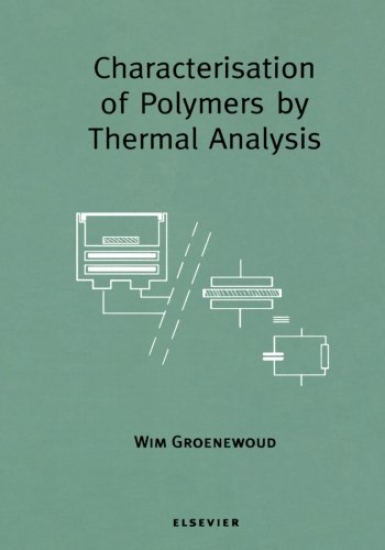 9780444549761: Characterisation of Polymers by Thermal Analysis