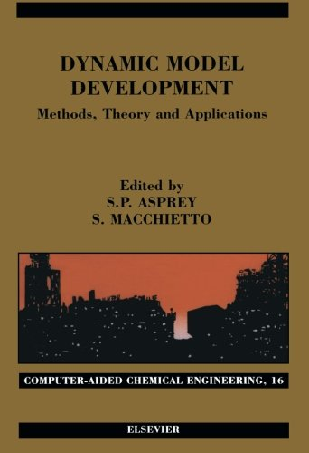9780444550132: Dynamic Model Development: Methods, Theory and Applications: Volume 16