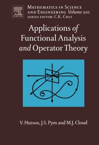 9780444550392: Applications of Functional Analysis and Operator Theory: 200