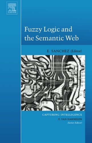 9780444550491: Fuzzy Logic and the Semantic Web