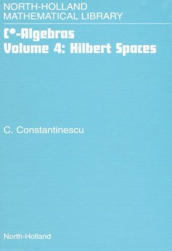 9780444551825: Hilbert Spaces (Volume 4)