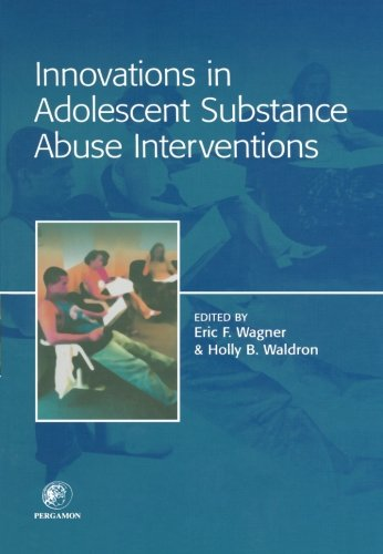 9780444552396: Innovations in Adolescent Substance Abuse Interventions