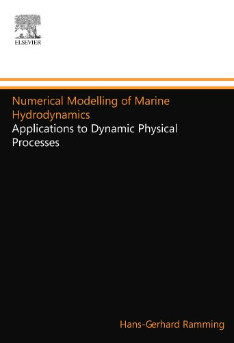 9780444553133: Numerical Modelling of Marine Hydrodynamics: Applications to Dynamic Physical Processes