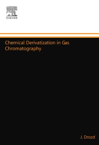 9780444553225: Chemical Derivatization in Gas Chromatography