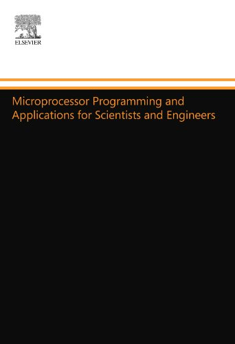 9780444553584: Microprocessor Programming and Applications for Scientists and Engineers