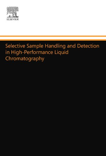 9780444553973: Selective Sample Handling and Detection in High-Performance Liquid Chromatography