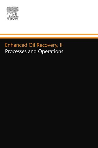 9780444554031: Enhanced Oil Recovery, II: Processes and Operations