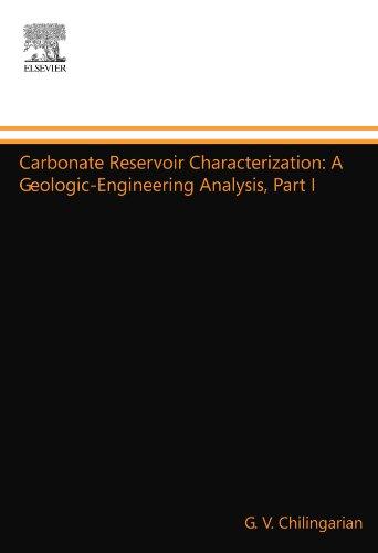 9780444555861: Carbonate Reservoir Characterization: A Geologic-Engineering Analysis, Part I
