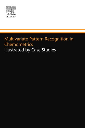 9780444556134: Multivariate Pattern Recognition in Chemometrics: Illustrated by Case Studies