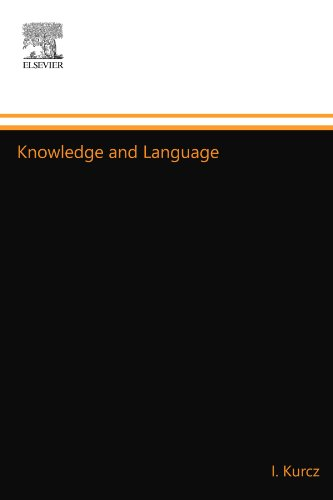 9780444556820: Knowledge and Language