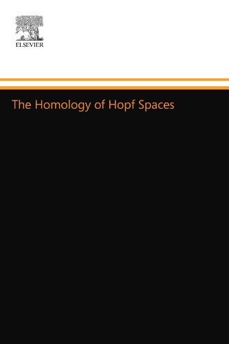 9780444557100: The Homology of Hopf Spaces