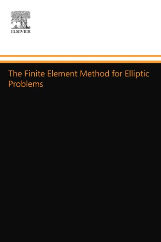 9780444557179: The Finite Element Method for Elliptic Problems