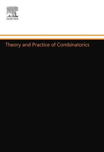 9780444557414: Theory and Practice of Combinatorics