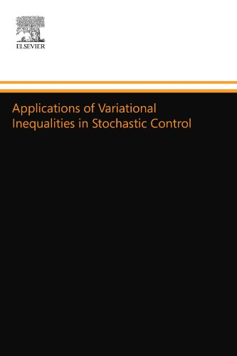 9780444557438: Applications of Variational Inequalities in Stochastic Control