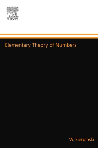 9780444557711: Elementary Theory of Numbers: Second English Edition (edited by A. Schinzel)