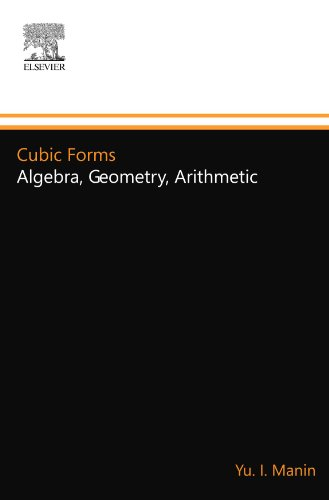 9780444558138: Cubic Forms: Algebra, Geometry, Arithmetic