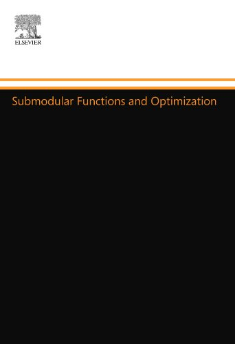 9780444558411: Submodular Functions and Optimization