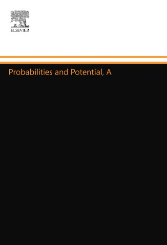 9780444558589: Probabilities and Potential, A