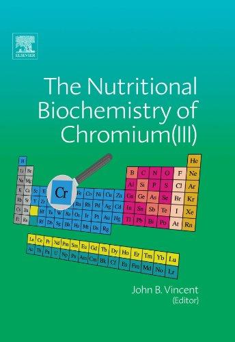 9780444558985: The Nutritional Biochemistry of Chromium(III)
