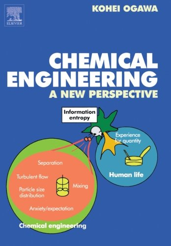 9780444559647: Chemical Engineering: A New Perspective