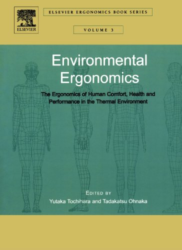 9780444559821: Environmental Ergonomics - The Ergonomics of Human Comfort, Health, and Performance in the Thermal Environment