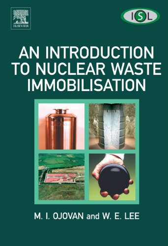 9780444559869: An Introduction To Nuclear Waste Immobilisation