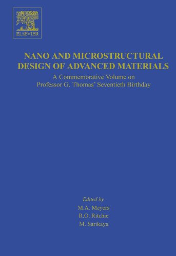9780444560803: Nano and Microstructural Design of Advanced Materials