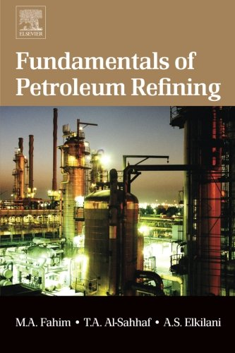9780444562142: Fundamentals of Petroleum Refining