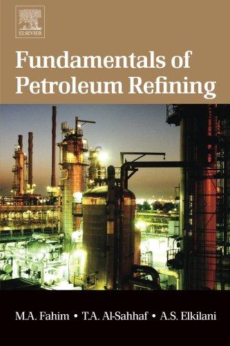 9780444562142: Fundamentals of Petroleum Refining