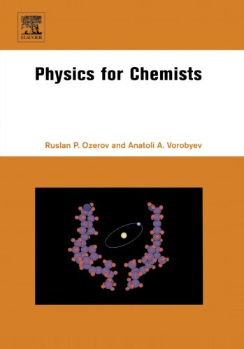 9780444562913: Physics for Chemists
