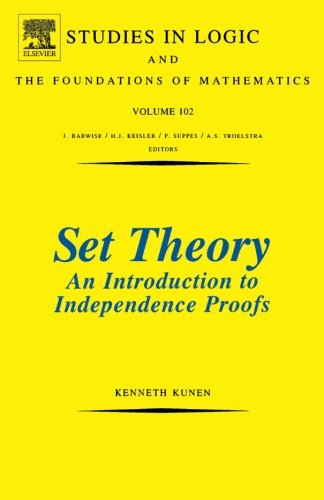 9780444564023: Set Theory An Introduction To Independence Proofs