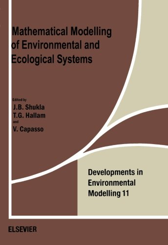 9780444564924: Mathematical Modelling of Environmental and Ecological Systems
