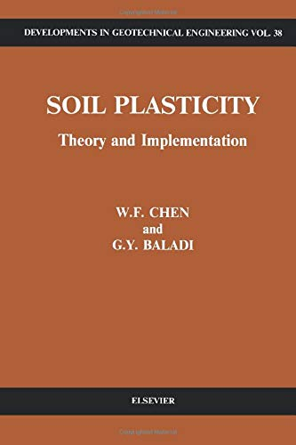 9780444565358: Soil Plasticity: Theory and Implementation (Volume 38)