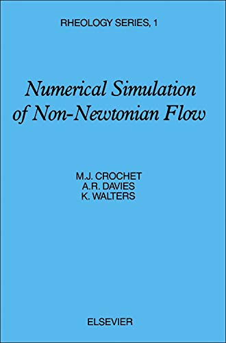 9780444565495: Numerical Simulation of Non-Newtonian Flow