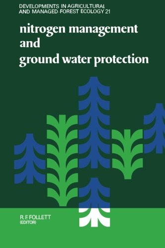 9780444565983: Nitrogen Management and Ground Water Protection