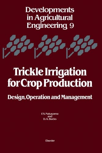 9780444567178: Trickle Irrigation for Crop Production: Design, Operation and Management
