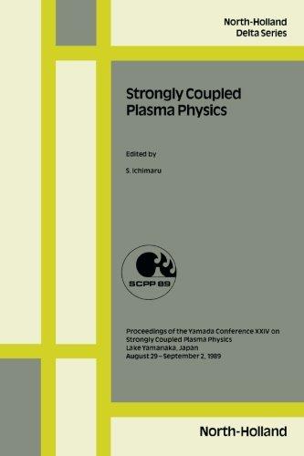 9780444567833: Strongly Coupled Plasma Physics