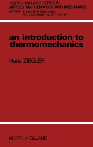 9780444568373: An Introduction to Thermomechanics