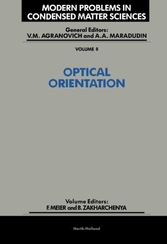 9780444568656: Optical Orientation: Volume 8
